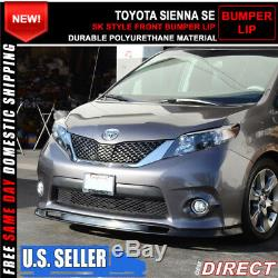 For 11-16 Toyota Sienna SE Only SK Style Front Bumper Lip Chin Spoiler PU